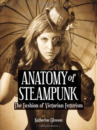 The Anatomy Of SteamPunk